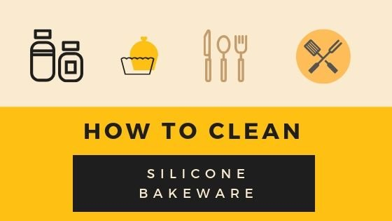How to Clean Silicone Bakeware